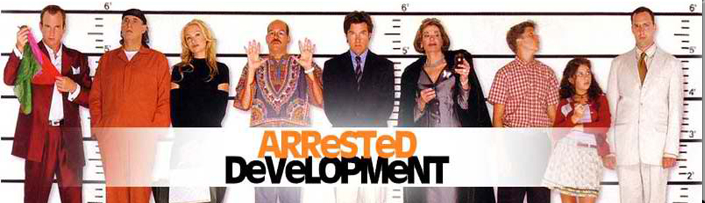 Arrested Development banner