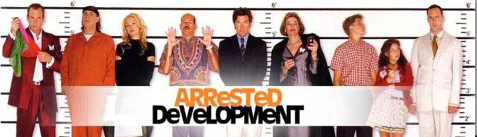 Arrested Development banner