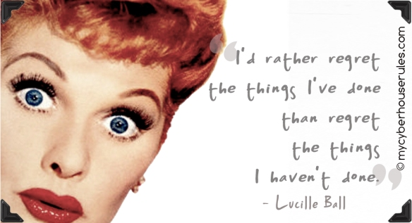 lucille ball quote on regret