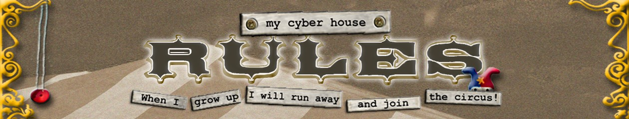 my cyber house rules