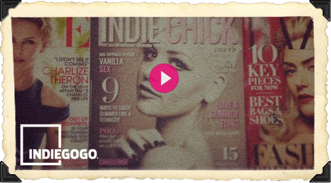 indie chicks indie gogo