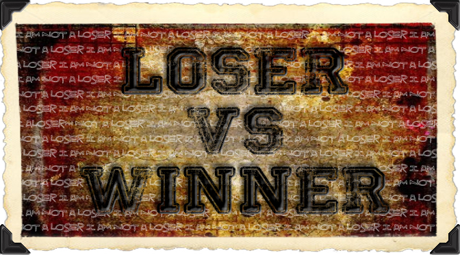 loser vs winner