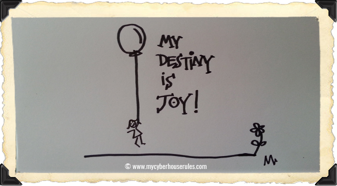 My Destiny is Joy