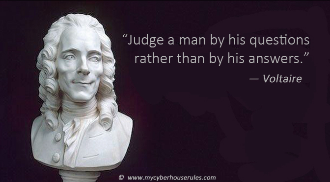 Voltaire how to judge a man